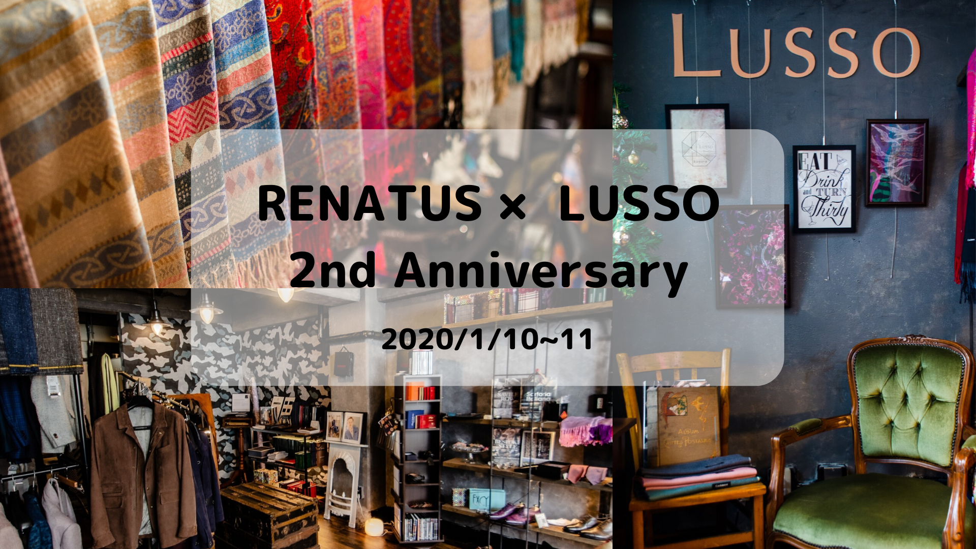 2020/1/10-11 RENTUS×LUSSO 2nd anniversary party
